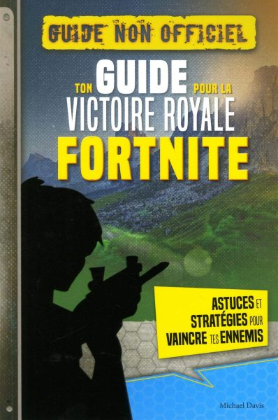 guide fortnite victoire royale