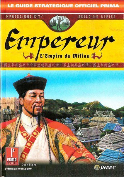 guide officiel empereur : l'empire du milieu