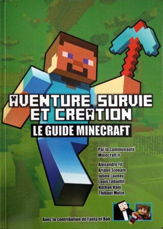 Minecraft : Aventure, Survie et Création