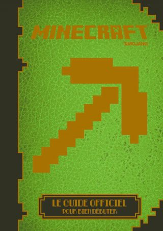 Minecraft : Débuter