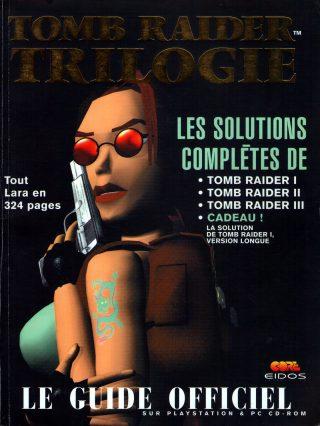 Tomb Raider : Trilogie