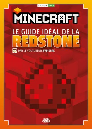 Minecraft : guide idéal de la Redstone