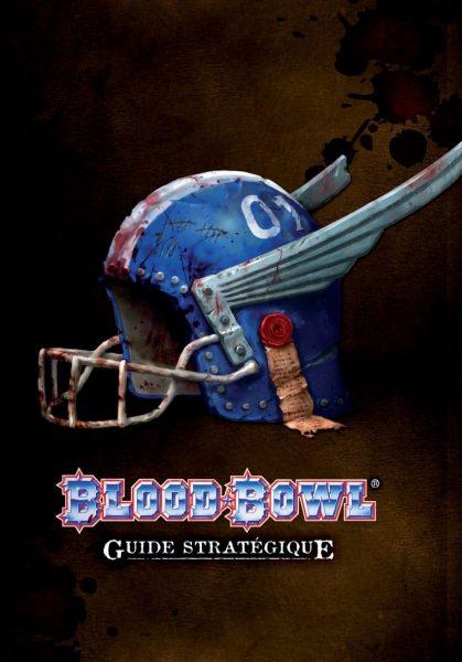 guide stratégique Blood Bowl