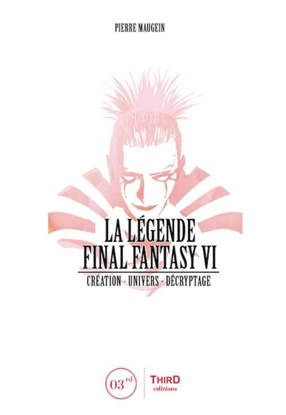 La légende Final Fantasy 6