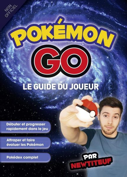 Pokémon Go - Le guide du joueur