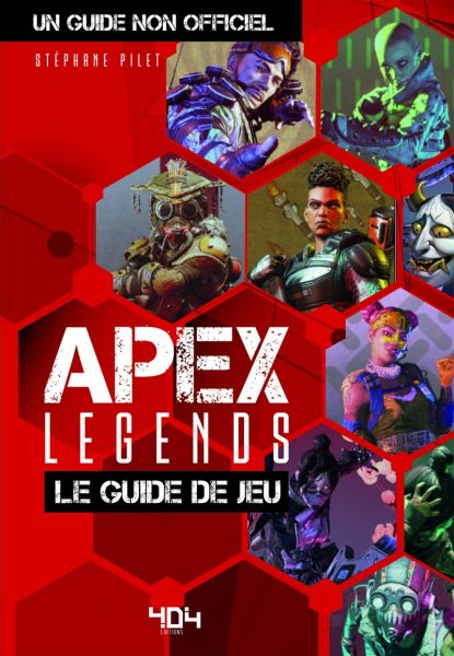 Apex Legends : Le guide de jeu