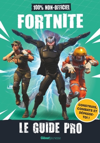 Fortnite : Le guide Pro