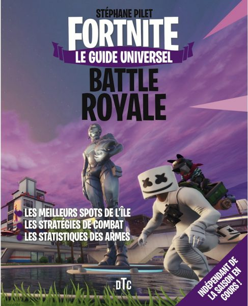 Fortnite - Le Guide universel