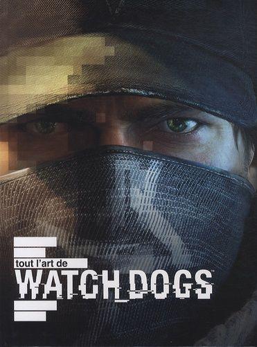 Tout l'art de Watch Dogs