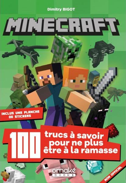 Minecraft - 100 trucs à savoir pour ne plus être à la ramasse !