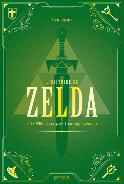 L'Histoire de Zelda - Les origines d'une saga légendaire
