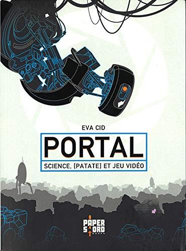 Portal - science, [patate] et jeu vidéo