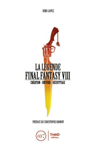 La légende Final Fantasy 8