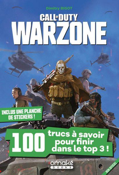 Call of Duty Warzone : 100 trucs à savoir pour finir dans le Top 3 !