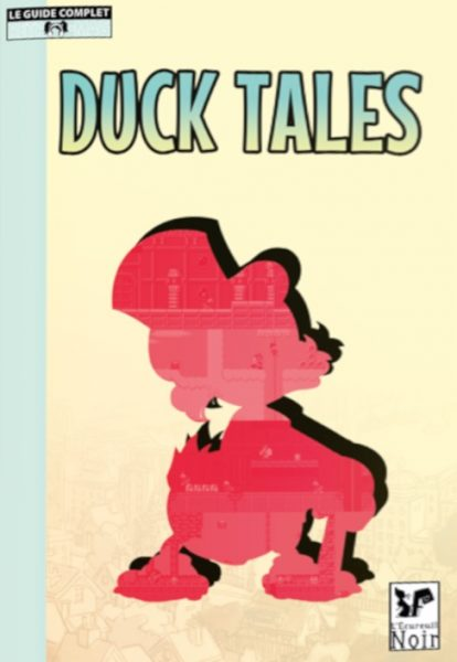 Guide complet Duck Tales