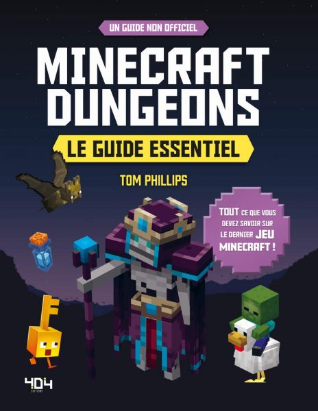 Minecraft Dungeons le guide essentiel