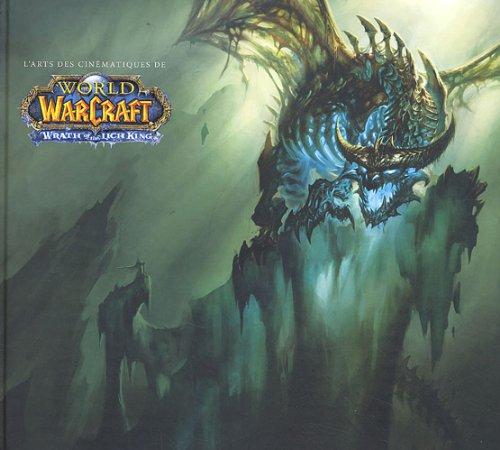 L'art des cinématiques de World of Warcraft : Wrath of the Lich King
