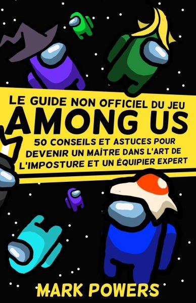 Among Us - 50 conseils et astuces
