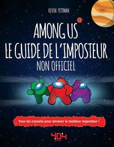 Among Us - Le Guide de l'imposteur