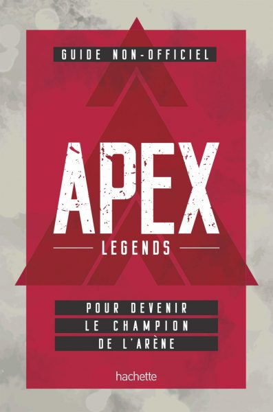 Guide non-officiel Apex Legends