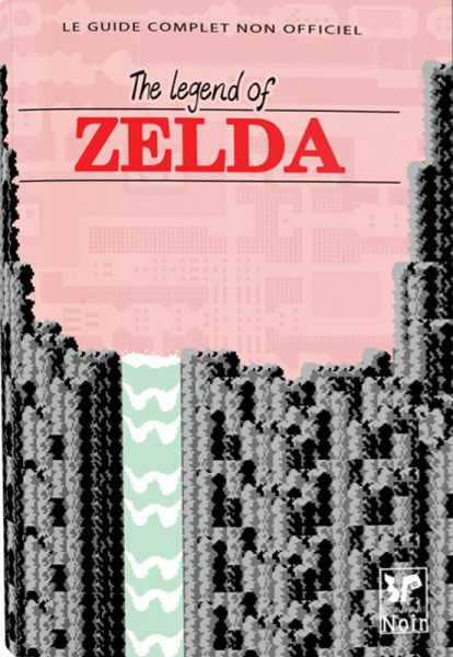 Guide complet The Legend of Zelda