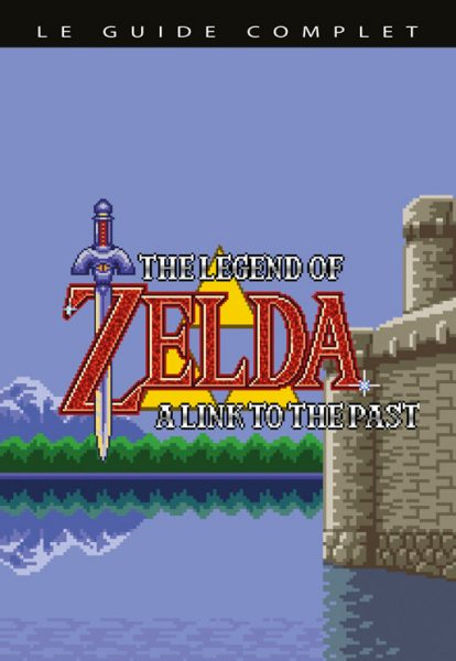 guide complet zelda link to the past limitée