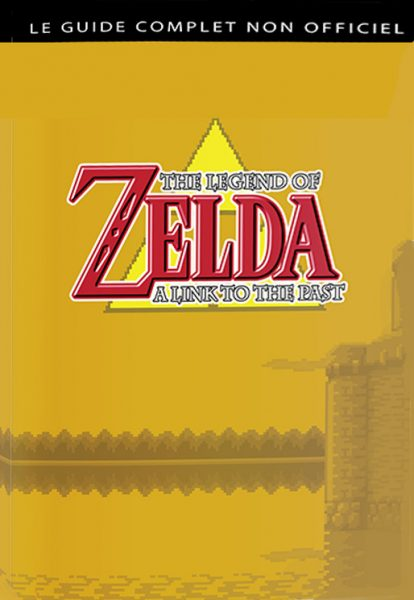 guide complet zelda link to the past
