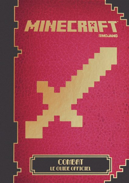 guide officiel minecraft combat