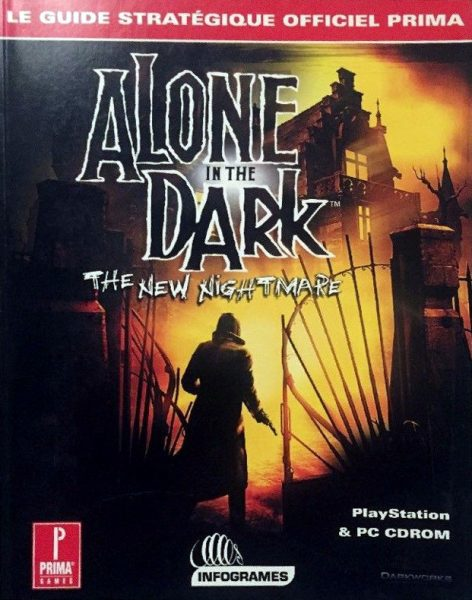 guide officiel - alone in the dark the new nightmare