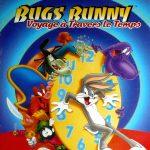 Bugs Bunny : Voyage à travers le temps