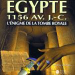 Égypte 1156 AV.J.C : L'Énigme de la Tombe Royale