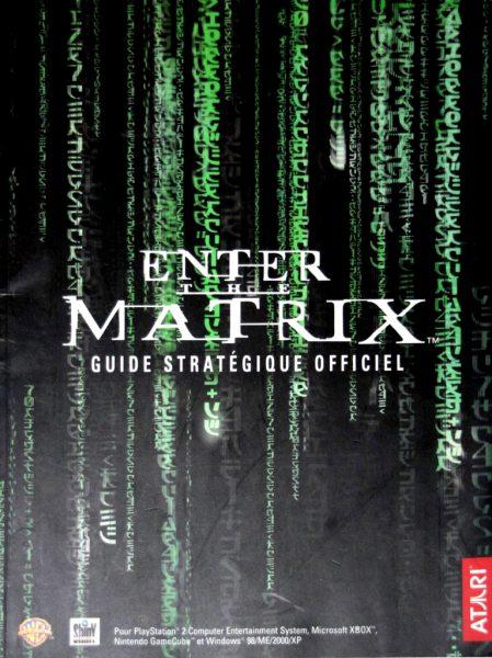 guide officiel - enter the matrix
