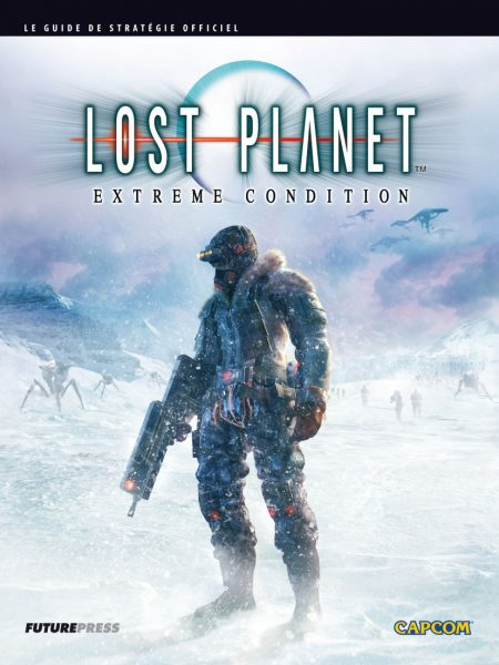 guide officiel - Lost Planet - Extreme Condition