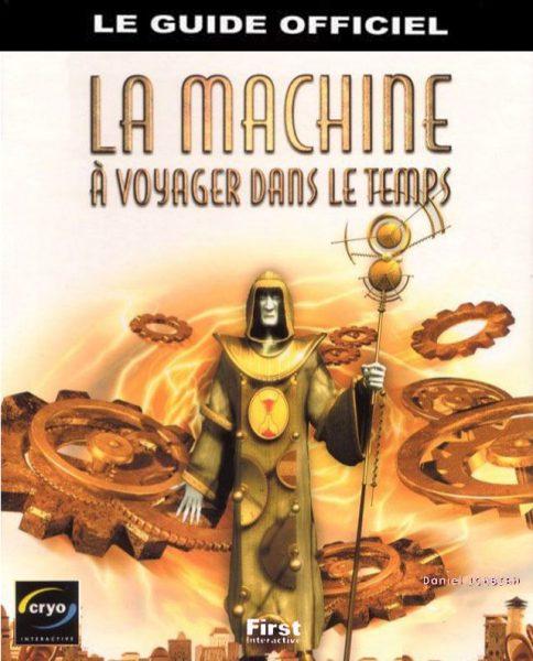 guide officiel la machine à voyager dans le temps