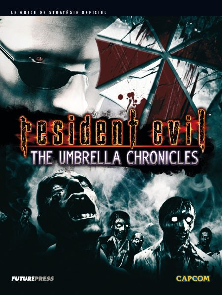 guide officiel Resident Evil - The Umbrella Chronicles