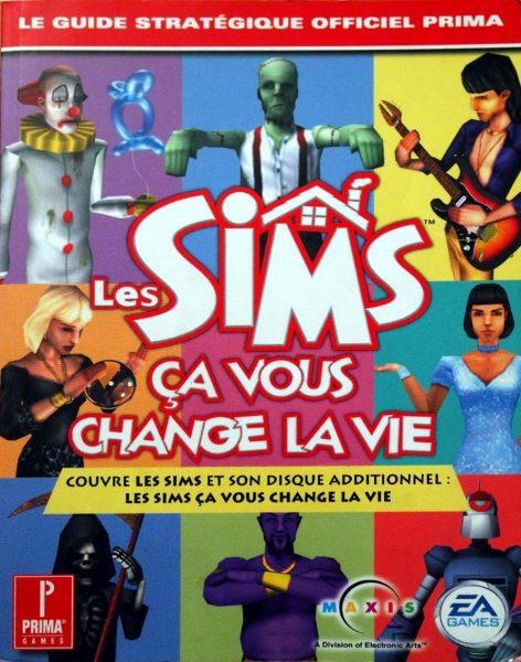 guide officiel - Les Sims - Ça vous Change la Vie