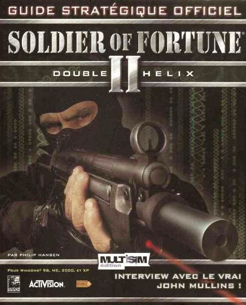guide officiel Soldier of Fortune 2 - Double Helix