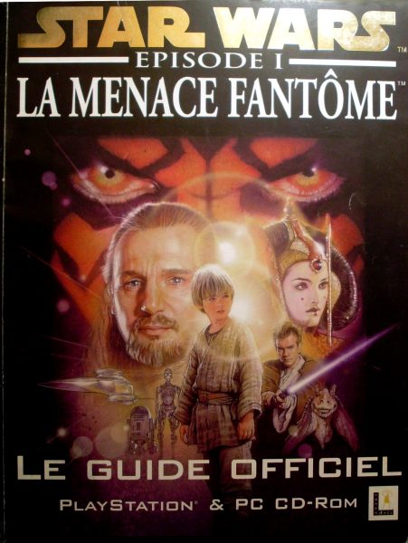 guide officiel Star Wars Episode 1 - La Menace Fantôme