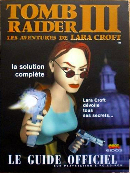 guide officiel Tomb Raider 3 - Les aventures de Lara Croft