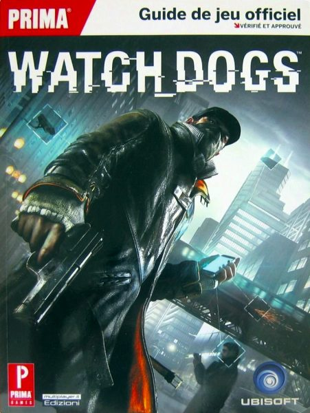 guide officiel Watch Dogs