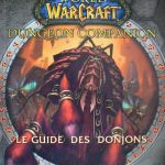 guide officiel World of Warcraft - Guide des donjons
