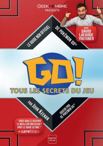 guide Pokémon GO! : Tous les secrets du jeu