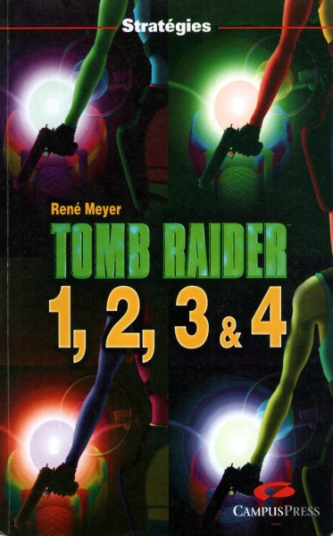 guide Tomb Raider 1, 2, 3, 4