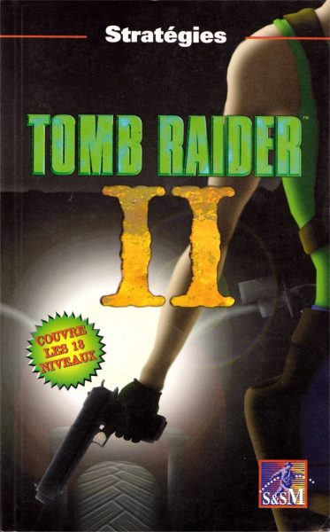 guide Tomb raider 2 - Starring Lara Croft