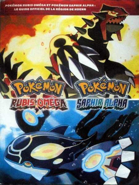 guide officiel Pokémon - Versions Rubis Omega Saphir Alpha