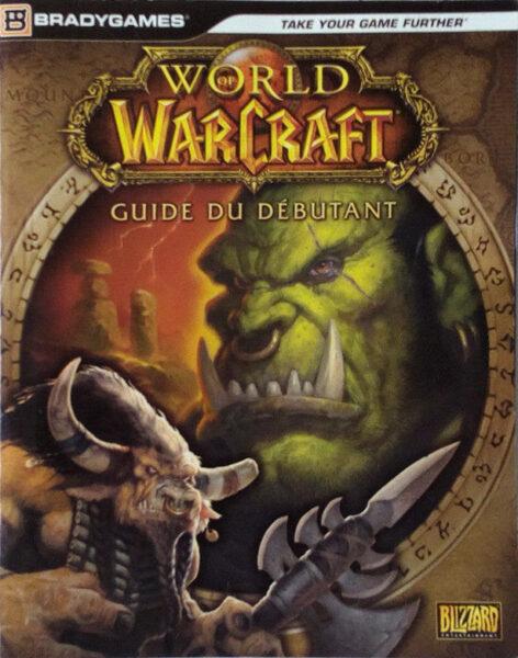 World of Warcaft : Guide du débutant