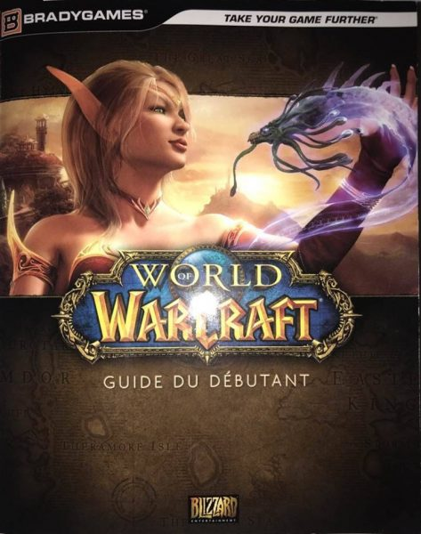 World of Warcaft : Guide du débutant