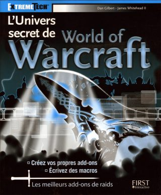 World of Warcraft : l'Univers secret